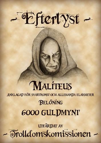 Maliteus är efterlyst över hela Mysteria